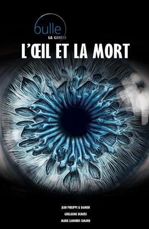 Bulle T3 - L'oeil et la mort
